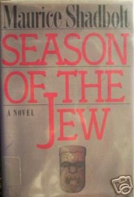 Season of the Jew by Maurice Shadbolt (HB 1987 G/G)