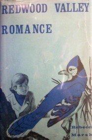 Redwood Valley Romance Rebecca Marsh (HB G)