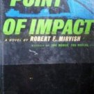 Point of Impact by Robert Mirvish (HB 1961 G/G)
