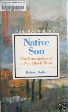 Native Son Emergence of New Black Hero Robert Butler (H