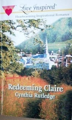Redeeming Claire Cynthia Rutledge (MMP 2001) Free Ship
