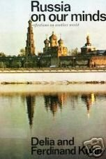 Russia on our Minds by Delia Kuhn (HB 1970 G)