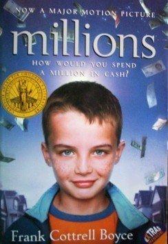 Millions by Frank Cottrell Boyce (SC 2005 New)