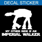 Star Wars My Other Ride Is A Imperial Walker Decal Sticker