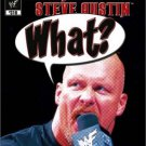 WWE: Stone Cold Steve Austin - What? DVD - Like New (used)