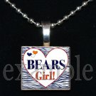 BEARS GIRL Team Mascot Pendantor Keychain Choices