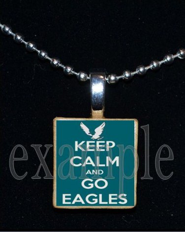 KEEP CALM AND GO EAGLES Green, Black & Silver Team Mascot Pendant Necklace or Keychain