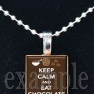 Keep Calm and Eat Chocolate Scrabble Tile Pendant Necklace Charm Key-chain
