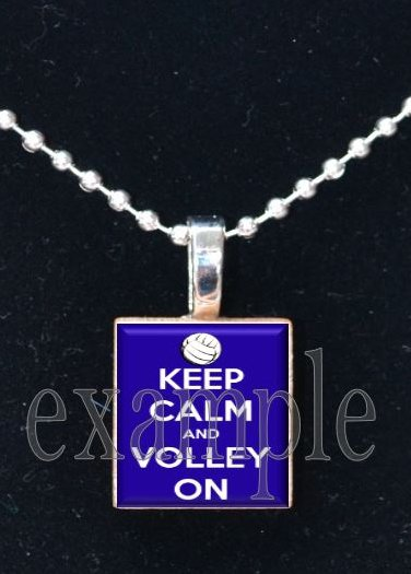 KEEP CALM and VOLLEY ON Scrabble Tile Pendant Necklace Charm or Key-chain
