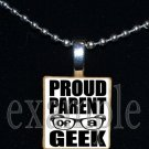 PROUD PARENT OF A GEEK Scrabble Necklace Pendant Charm Key-chain Gift