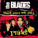 THE BLADES That's What We Call Pride CD New Malaysia Band Oi Skinhead Music