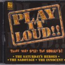CD Saturday's Heroes The Sabotage The Innocent Play It Loud Oi Skinhead Music