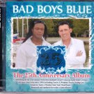 BAD BOYS BLUE 25th Anniversary Greatest Hits Re-Recorded Remix 2CD Asia Edition