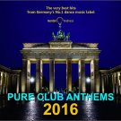CD Pure Club Anthems 2016 2CD