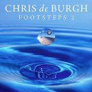 Chris De Burgh - Footsteps 2 Limited collector´s edition (CD+DVD)