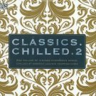 Classics Chilled Vol.2 (2CD)