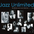 Jazz Unlimited Vol.2 - The Ultimate Jazz Vocal Collection....Ever (2CD)