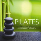 Pilates - Best selected excerpts of Yoga, Spa & Pilates music (2CD)