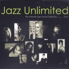 Jazz Unlimited Vol.4 - The Ultimate Jazz Vocal Collection....Ever (2CD)