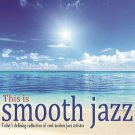 This is Smooth Jazz (2CD)