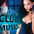 100% Club Music - Jane Vogue, Cascada, Italobrothers, Storm3 and Hanabi (2CD)
