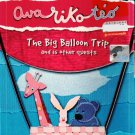 Ava Riko Teo The Big Ballon Trip and is other quests DVD Region All English Dubbed