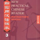 New Practical Chinese Reader Vol.3: Instructor's Manual--Learn Mandarin