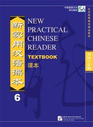 New Practical Chinese Reader VOL. 6: Textbook--Learn Mandarin