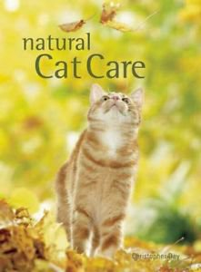 Natural Cat Care by Christopher Day Hardcover Book (English)