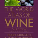 NEW The World Atlas of Wine - Johnson, Hugh/ Robinson, Jancis 7th Edition