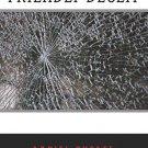 Friendly Deceit by Daniel Rhodes (2013, Paperback)