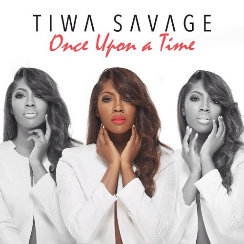 Tiwa Savage- Once Upon a Time