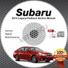 2014 Subaru LEGACY & OUTBACK Service Manual CD ROM 2.5L 3.6L repair shop