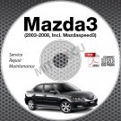 2003-2008 Mazda3 + Mazdaspeed3 Service Repair Manual CD-ROM 2004 2005 2006 2007