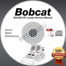Bobcat 863 / 863 HF Loader Service Manual CD repair shop (SN 514X11001 and up)