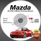 2012 Mazda Miata MX-5 Service Manual CD Workshop Repair 2.0L NC *NEW* High Def