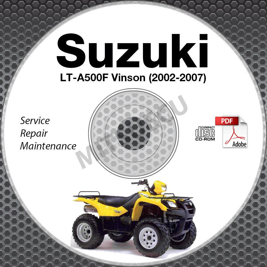 2002 2007 suzuki lt a500f vinson 500 service manual cd 2003 2004 rh ecrater com Suzuki Vinson 500 Ignition Diagram 2003 Vinson 500 Service Manual