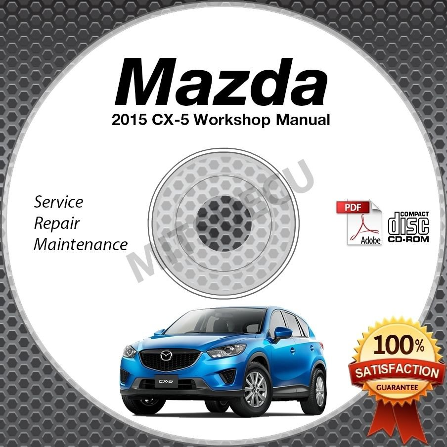 2015 Mazda CX-5 Service Repair Manual CD ROM w/ SkyActiv 2.0L or 2.5L workshop