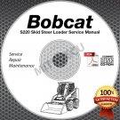 Bobcat S220 Skid Steer Loader Service Manual CD repair [SN 5232/3 11001 and UP]