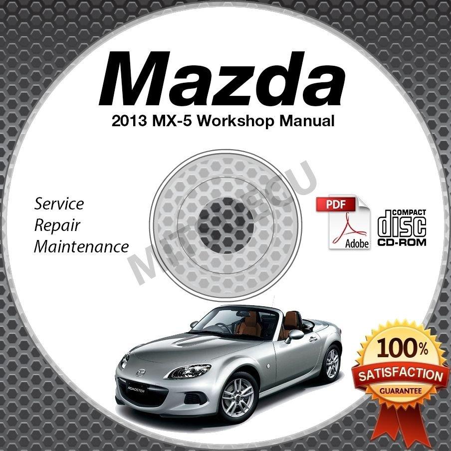 2013 Mazda Miata MX-5 Service Manual CD Workshop Repair 2.0L NC *NEW* High Def