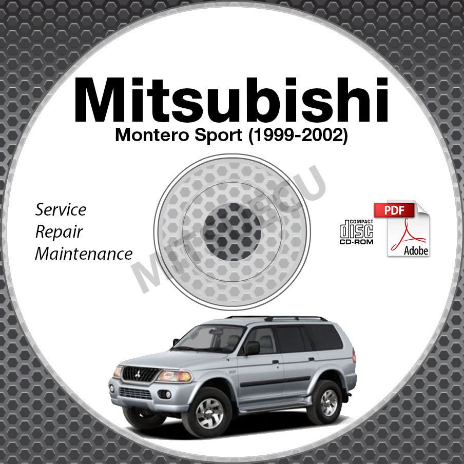 1999 2002 mitsubishi montero sport service repair manual cd free bonus rh ecrater com 2002 mitsubishi montero sport repair manual 2002 mitsubishi montero limited repair manual