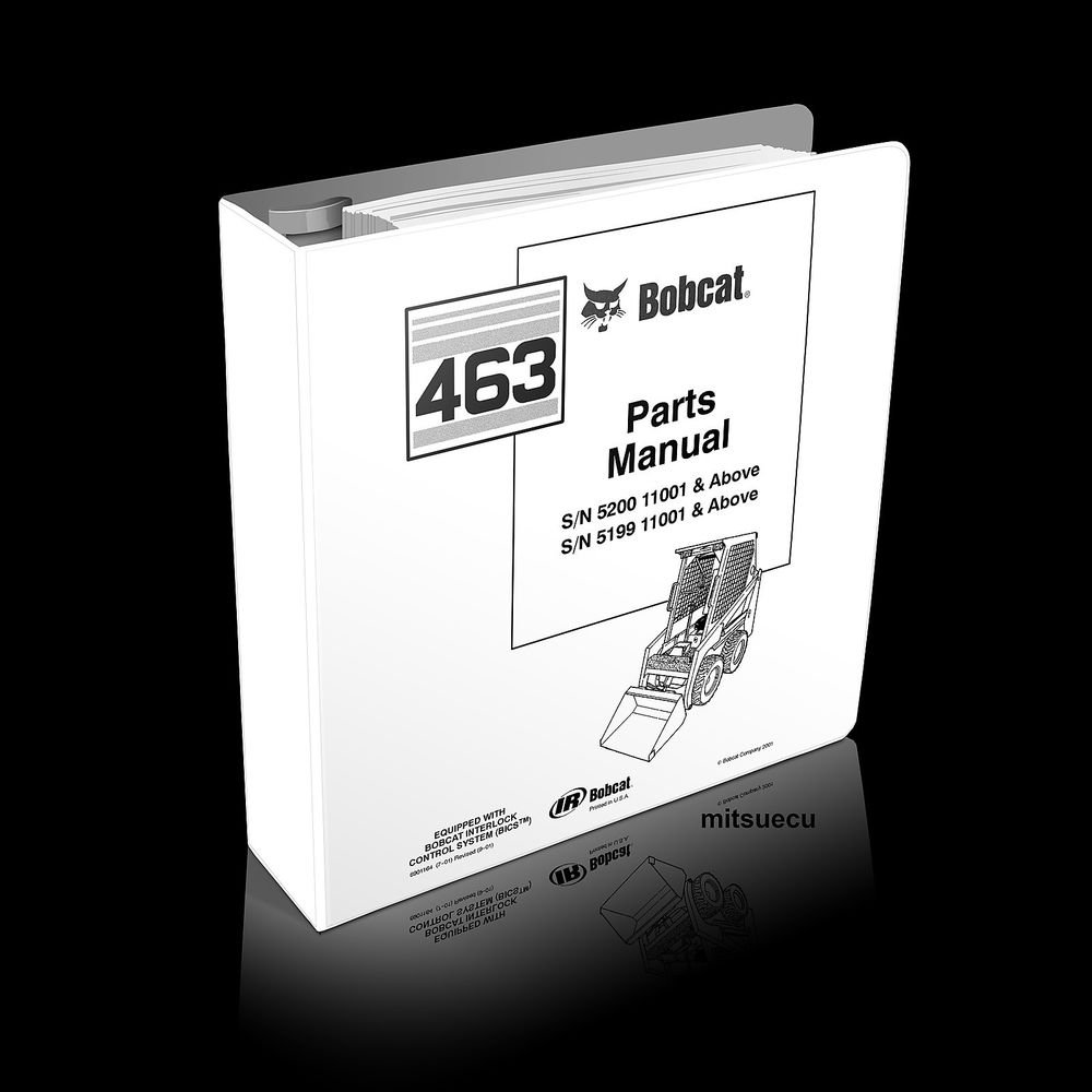 Bobcat 463 F Series Skid Steer Loader Parts Manual 6901164 (7-01) catalog new