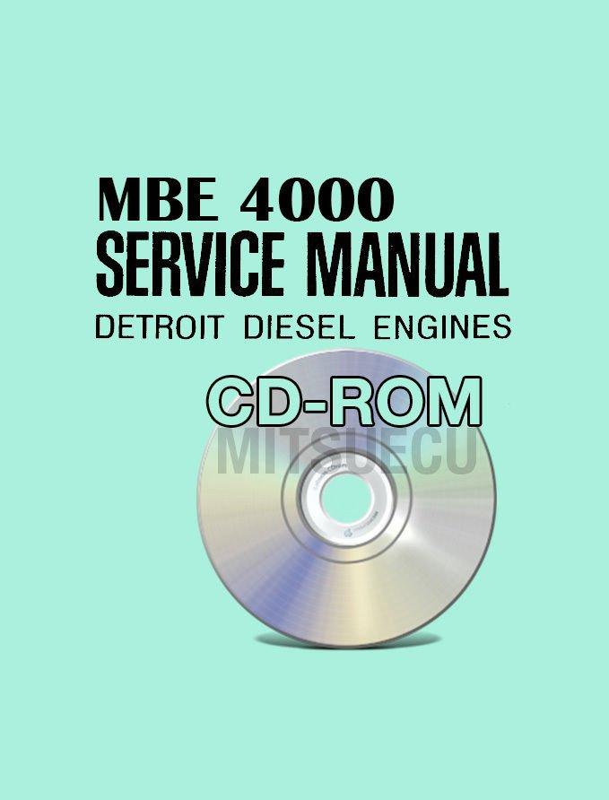Detroit Diesel EPA98 EPA04 MBE 4000 Service Manual CD (6SE412) workshop repair