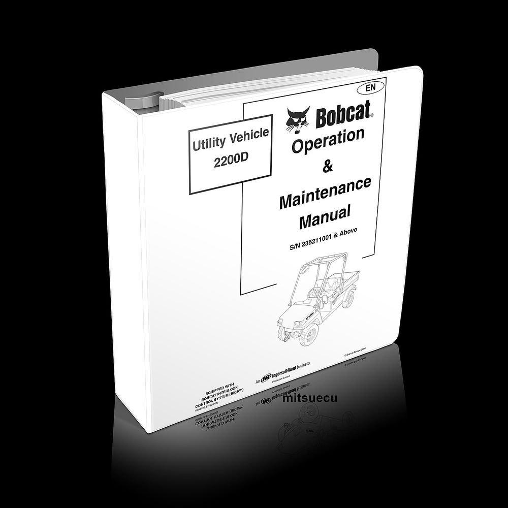 Bobcat 2200 D Utility UTV Operation & Maintenance Manual (SN 235211001 and up)
