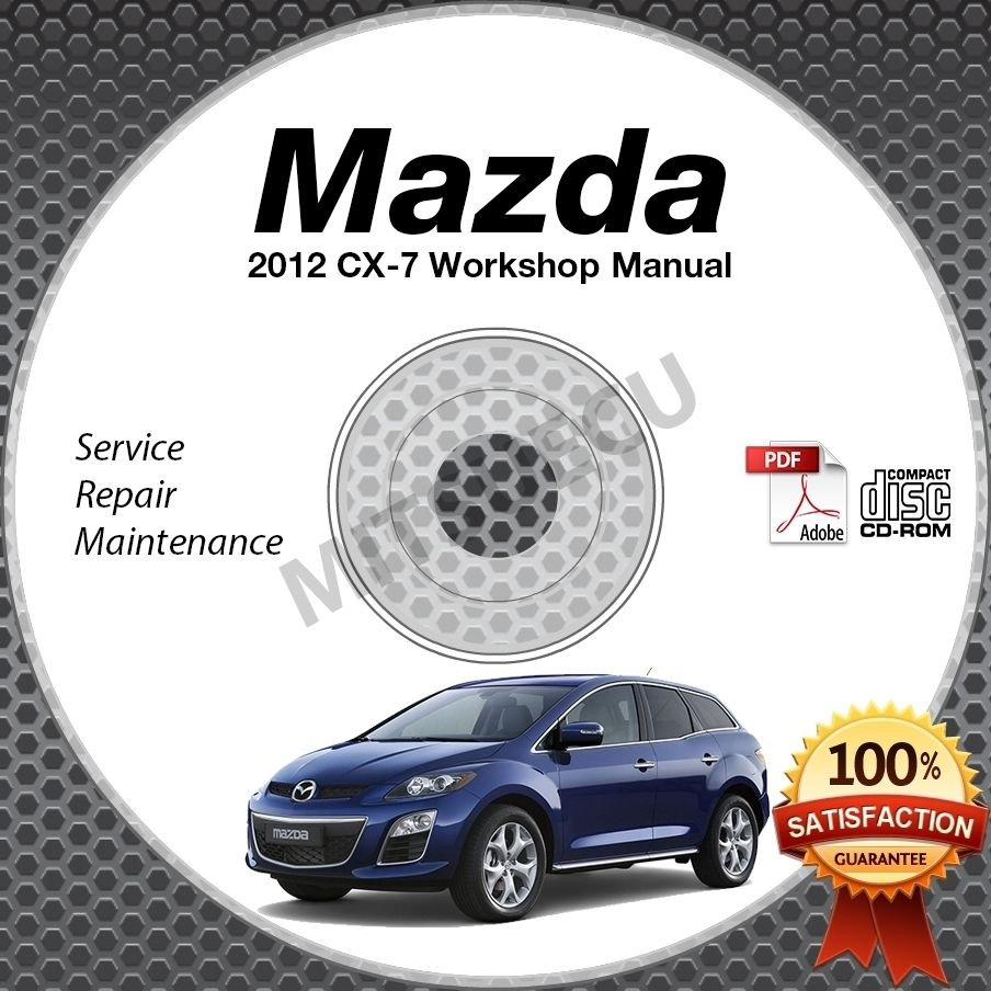 2012 Mazda CX-7 Service Manual CD 2.5L 2.3L Turbo repair workshop cx7