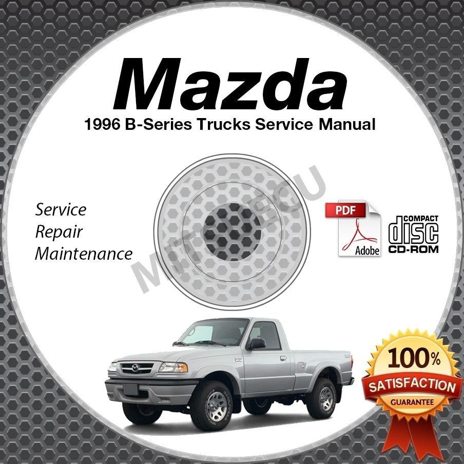1996 Mazda B-Series Service Manual CD ROM workshop repair B2300 B3000 B4000 shop