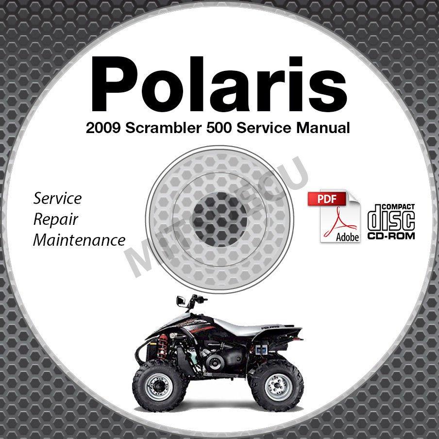 2009 Polaris Scrambler 500 2x4 4x4 ATV Service Manual CD ROM repair shop
