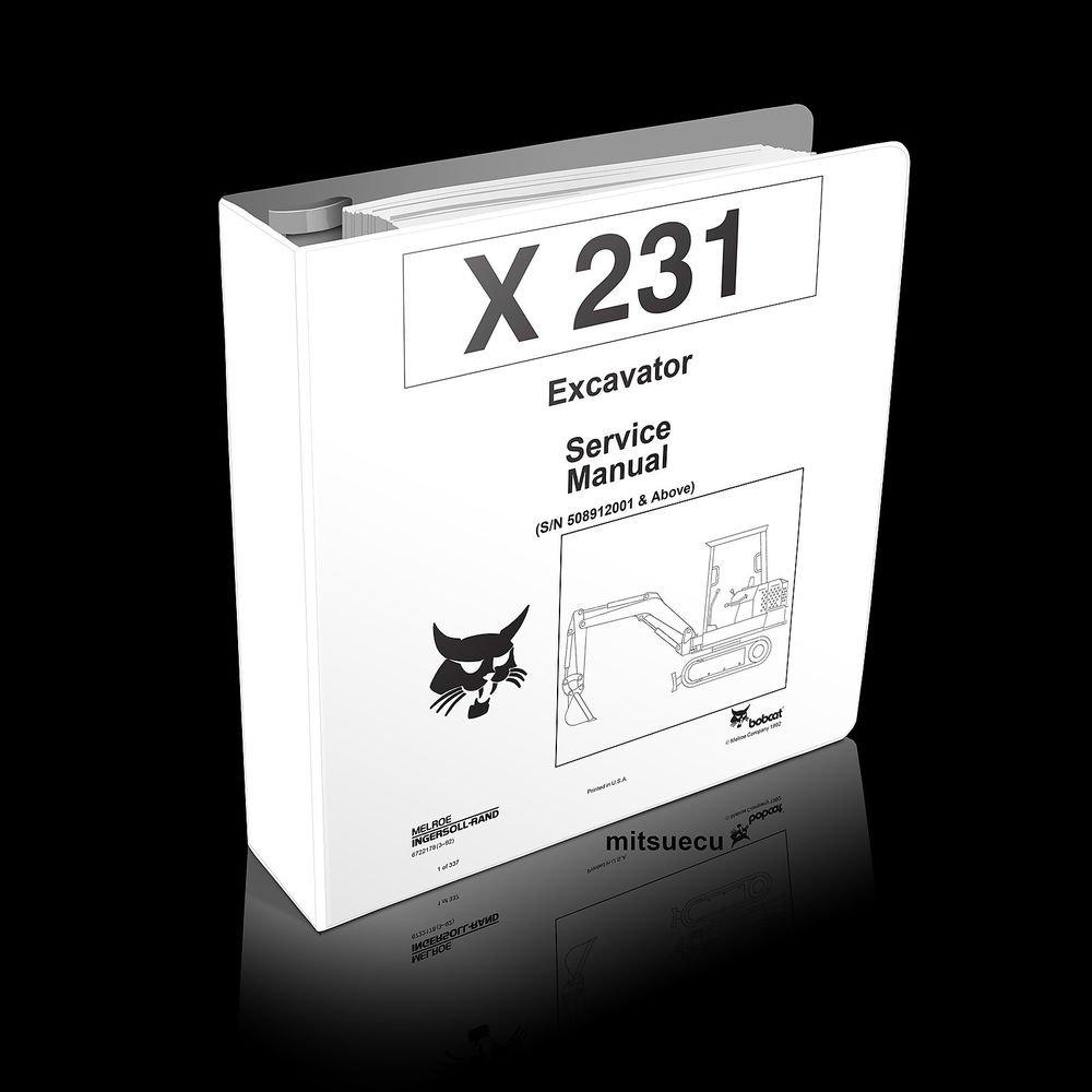Bobcat X 231 Excavator Service Manual 6722178 (3�92) Updated thru 7/1997 repair