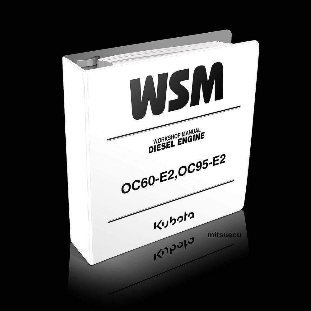 Kubota OC60-E2, OC95-E2 Diesel Engine Workshop Manual 97897-03291 shop oc60  oc95