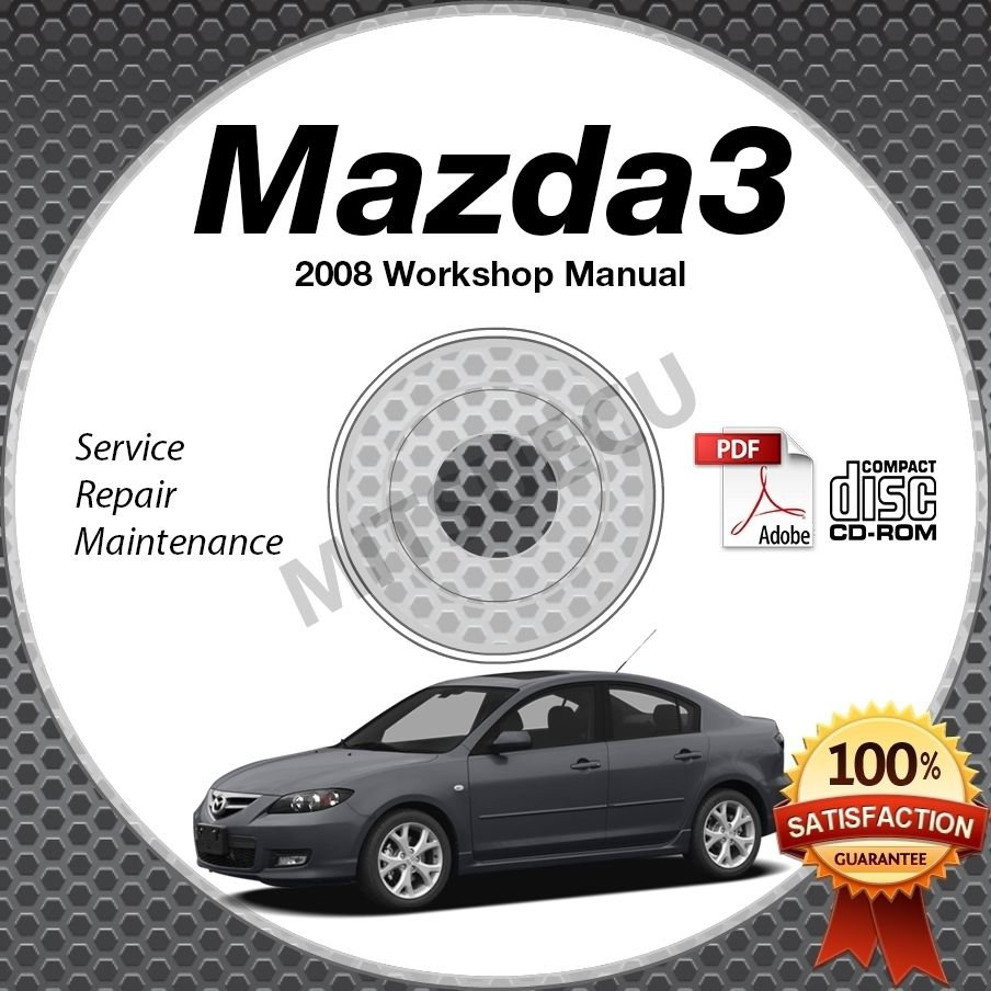 2008 Mazda3 / Mazdaspeed3 Service Manual CD ROM workshop repair 2.0L 2.3L *NEW*